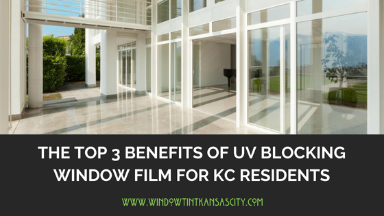 UV blocking window tint kansas city
