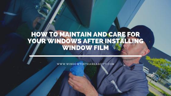 window film maintenance kansas city